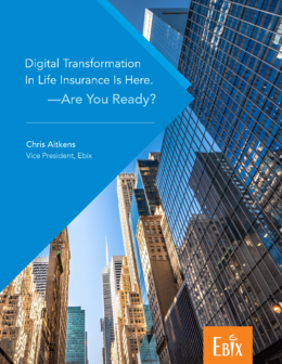 Digital Transformation in Life Insurance Is Here.—Are You Ready FINAL-1